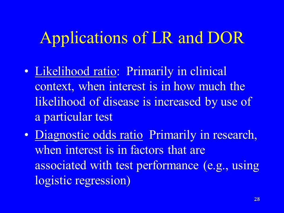 Applications of LR and DOR