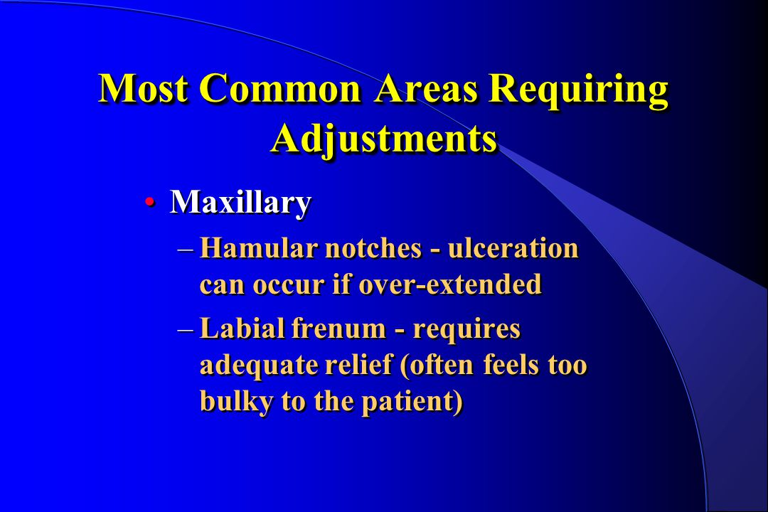 Most Common Areas Requiring Adjustments