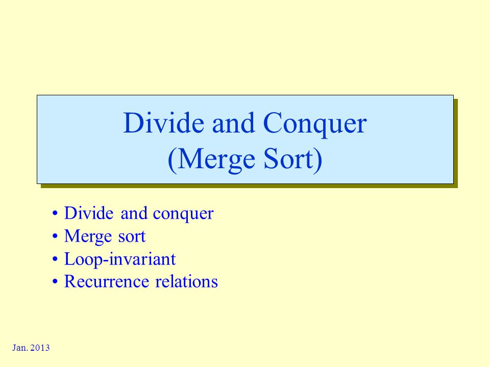 Divide and Conquer (Merge Sort)