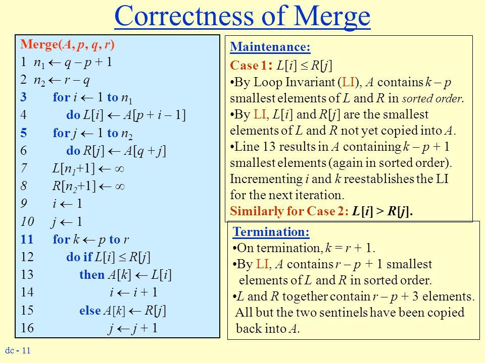 Correctness of Merge Merge(A, p, q, r) Maintenance: 1 n1  q – p + 1