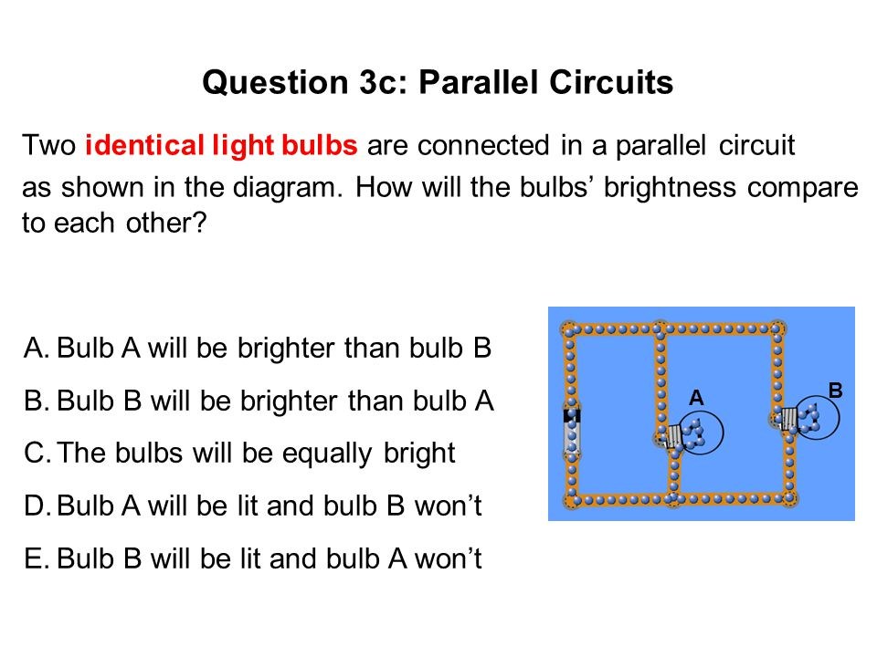 Question 3c: Parallel Circuits