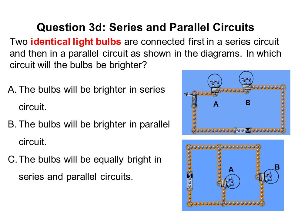 Question 3d: Series and Parallel Circuits