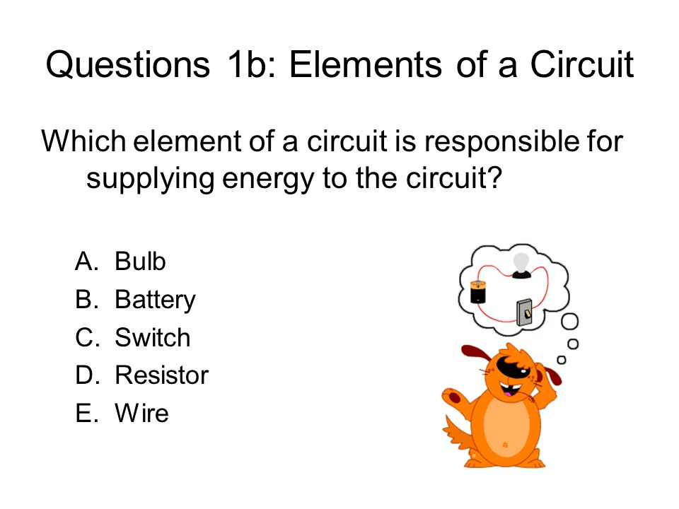 Questions 1b: Elements of a Circuit