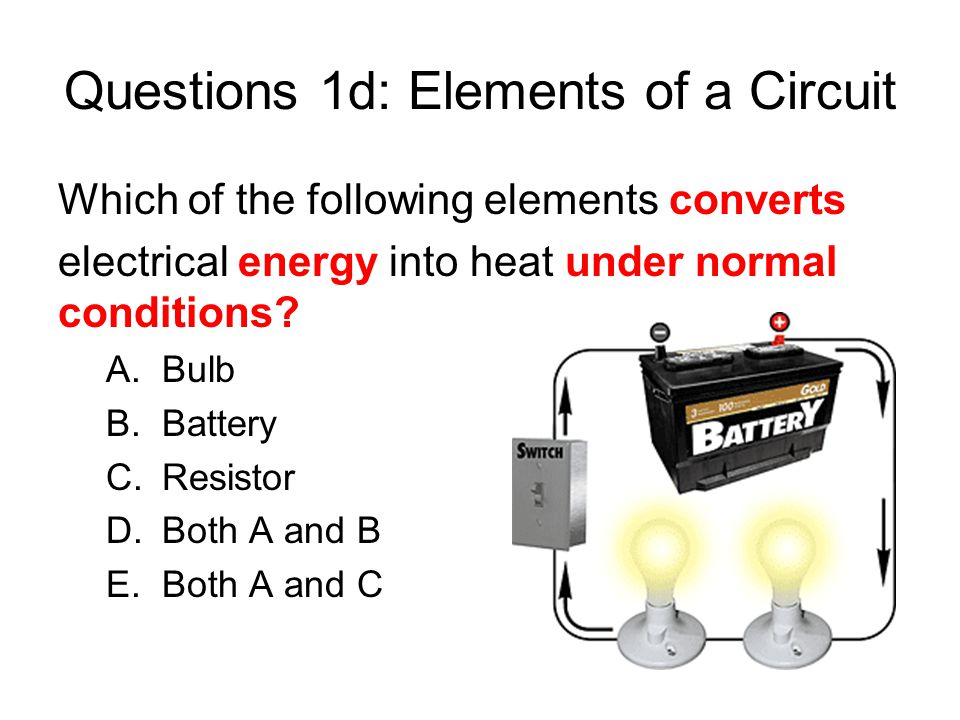 Questions 1d: Elements of a Circuit