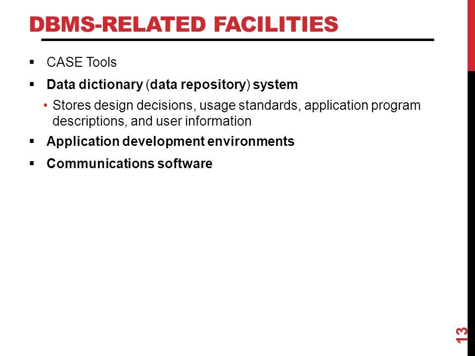 DBMS-Related Facilities