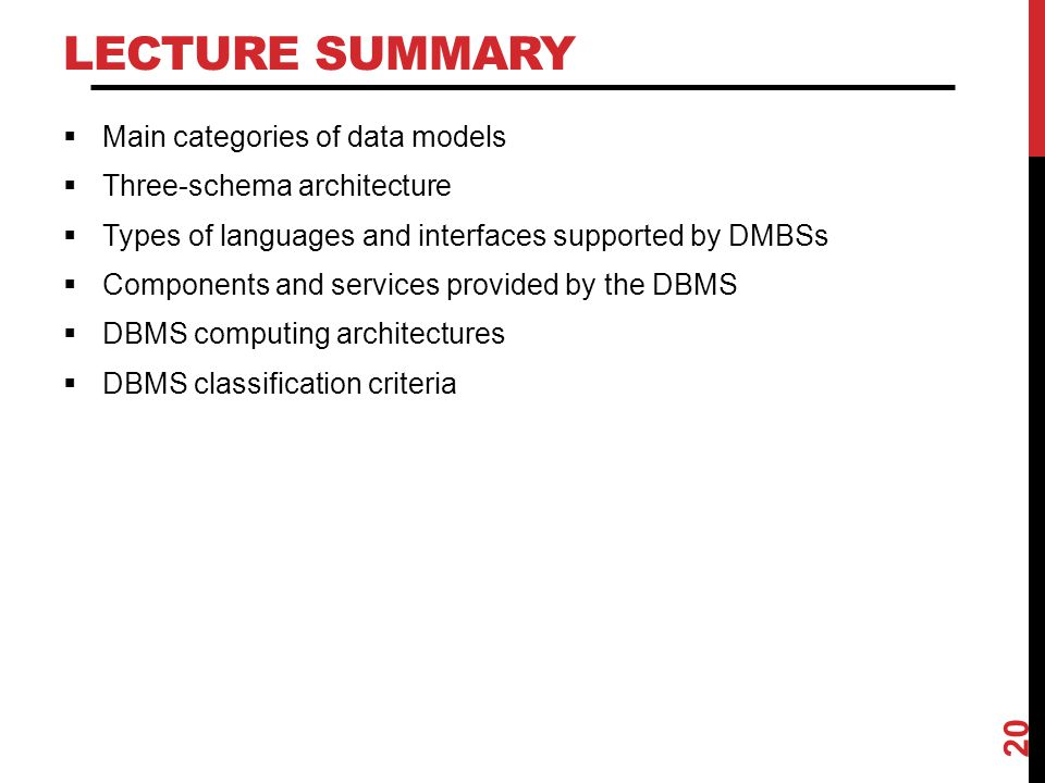 Lecture Summary Main categories of data models