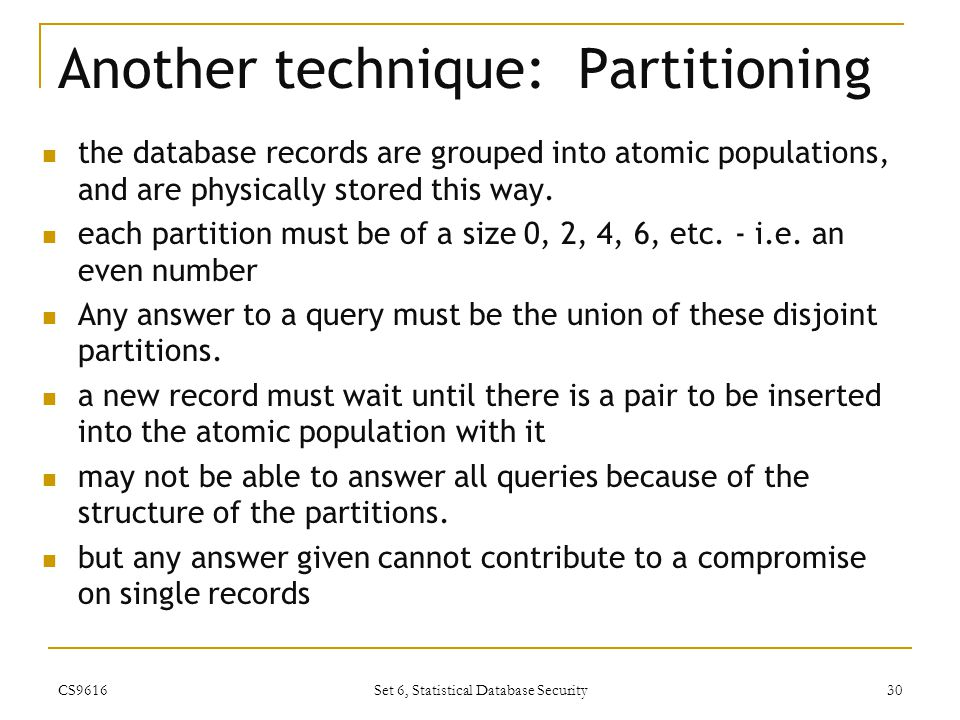 Another technique: Partitioning