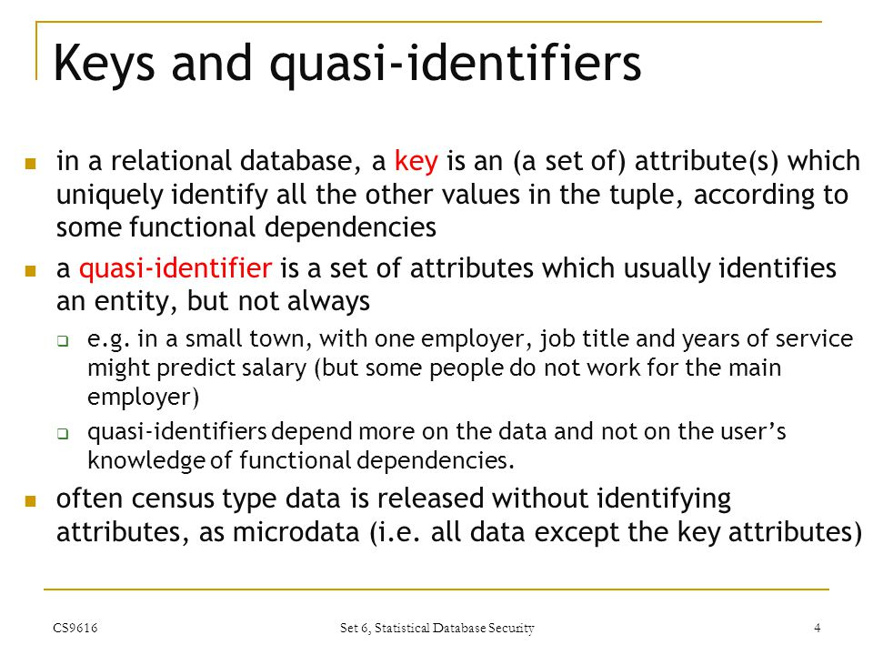 Keys and quasi-identifiers