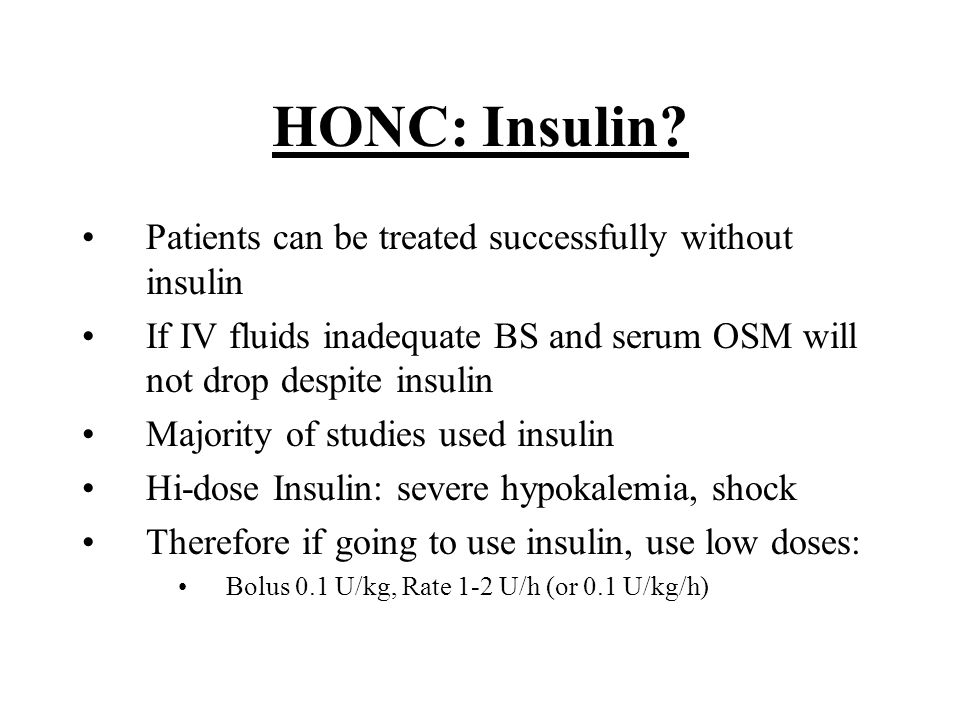 HONC: Insulin Patients can be treated successfully without insulin