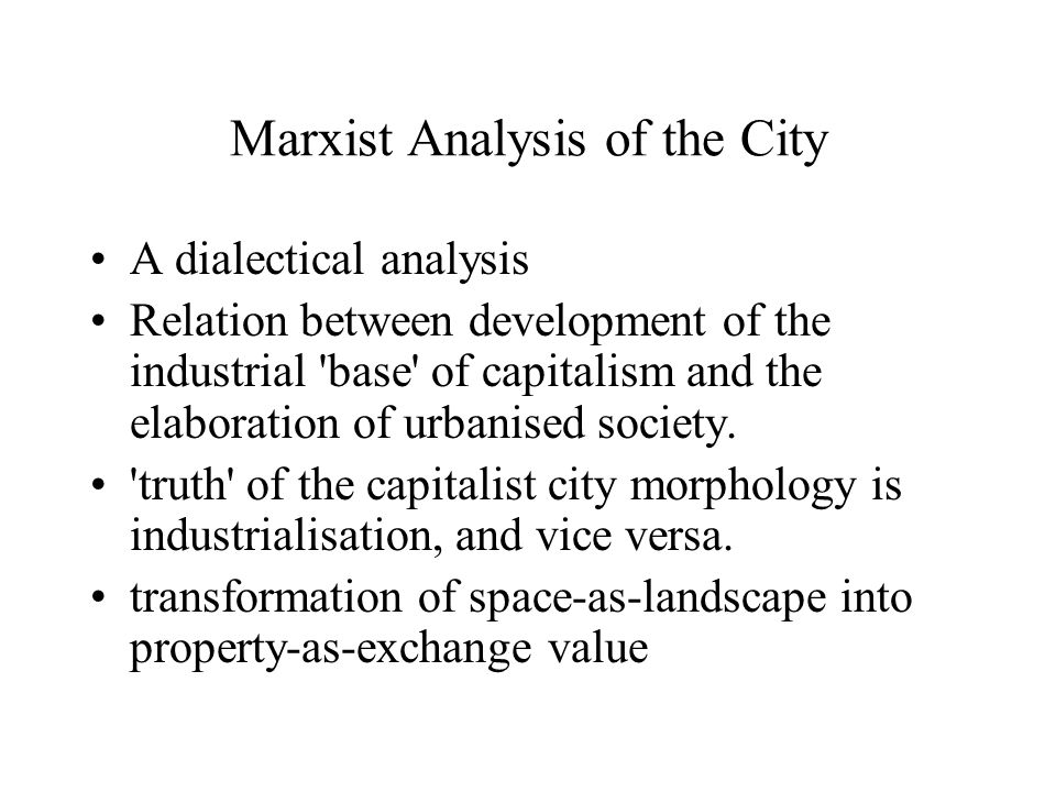 Marxist Analysis of the City