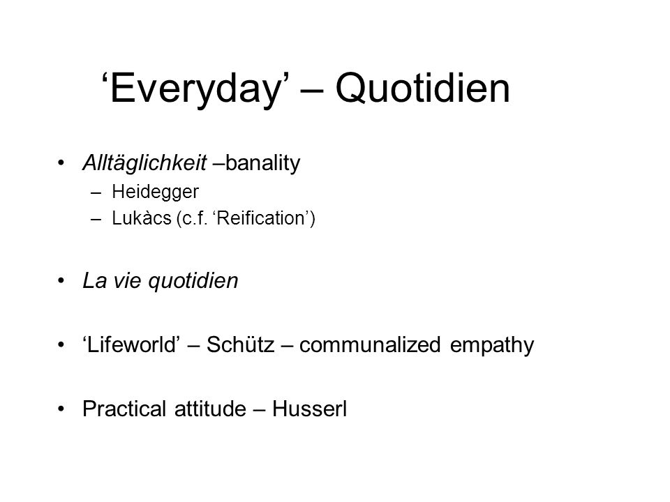'Everyday' – Quotidien