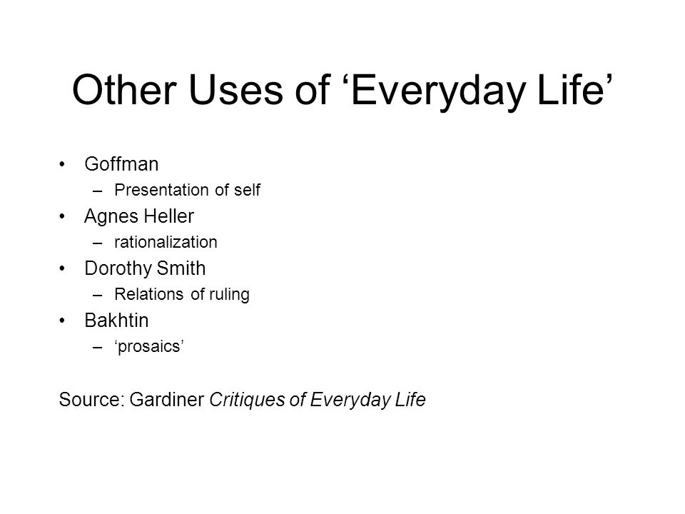Other Uses of 'Everyday Life'