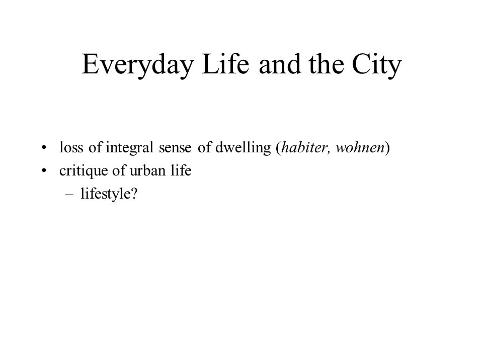 Everyday Life and the City