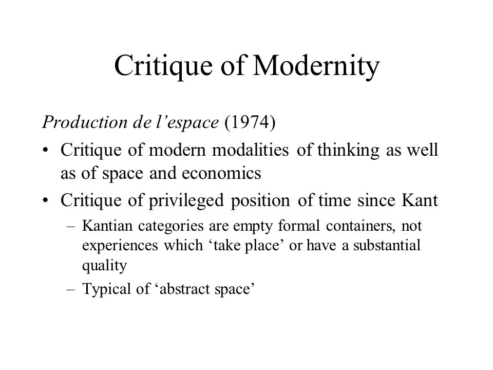 Critique of Modernity Production de l'espace (1974)