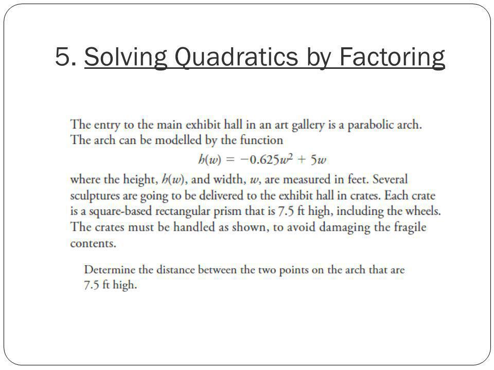 5. Solving Quadratics by Factoring