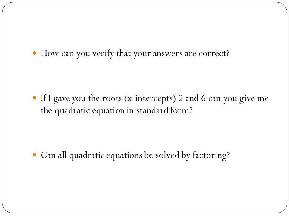 How can you verify that your answers are correct