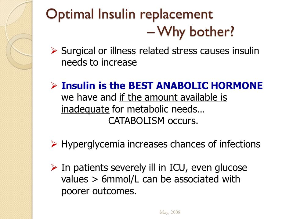 Optimal Insulin replacement – Why bother