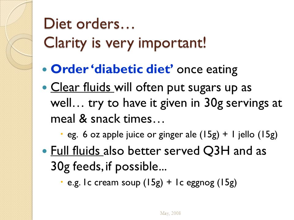 Diet orders… Clarity is very important!
