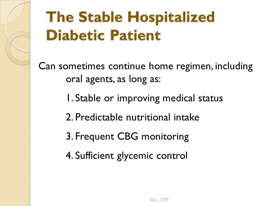 The Stable Hospitalized Diabetic Patient