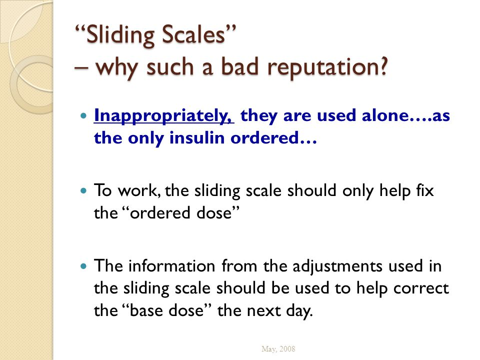 Sliding Scales – why such a bad reputation