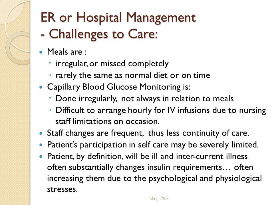 ER or Hospital Management - Challenges to Care: