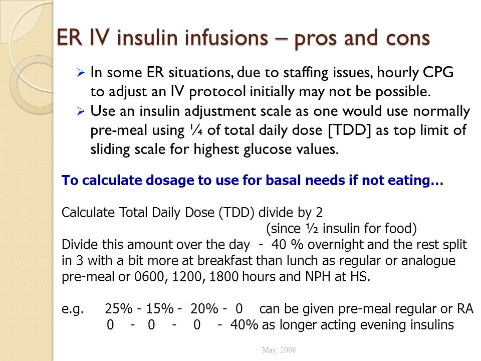 ER IV insulin infusions – pros and cons