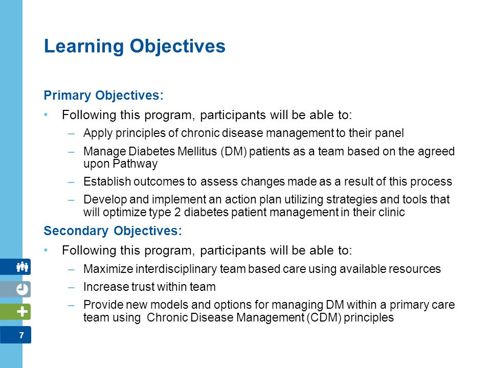 Learning Objectives Primary Objectives: