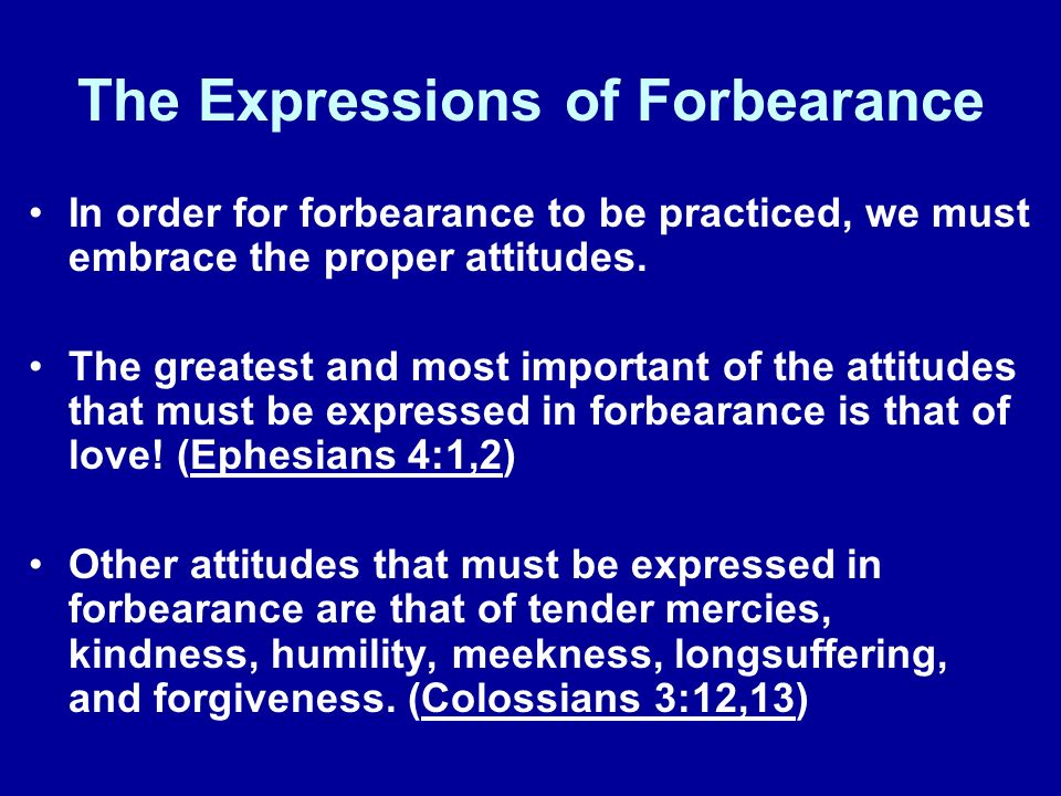 The Expressions of Forbearance