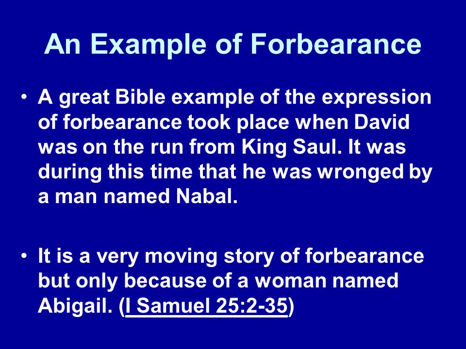 An Example of Forbearance