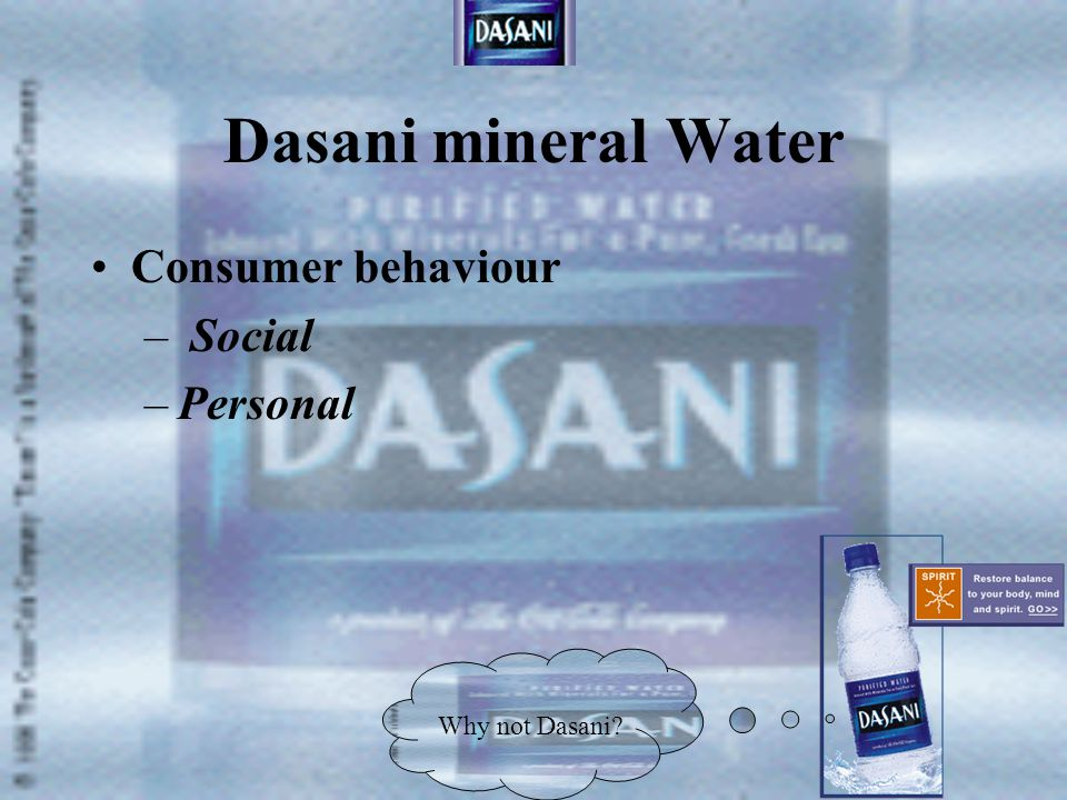 Dasani mineral Water Consumer behaviour Social Personal