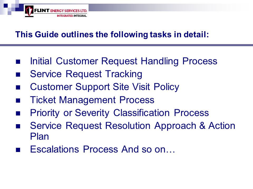 This Guide outlines the following tasks in detail: