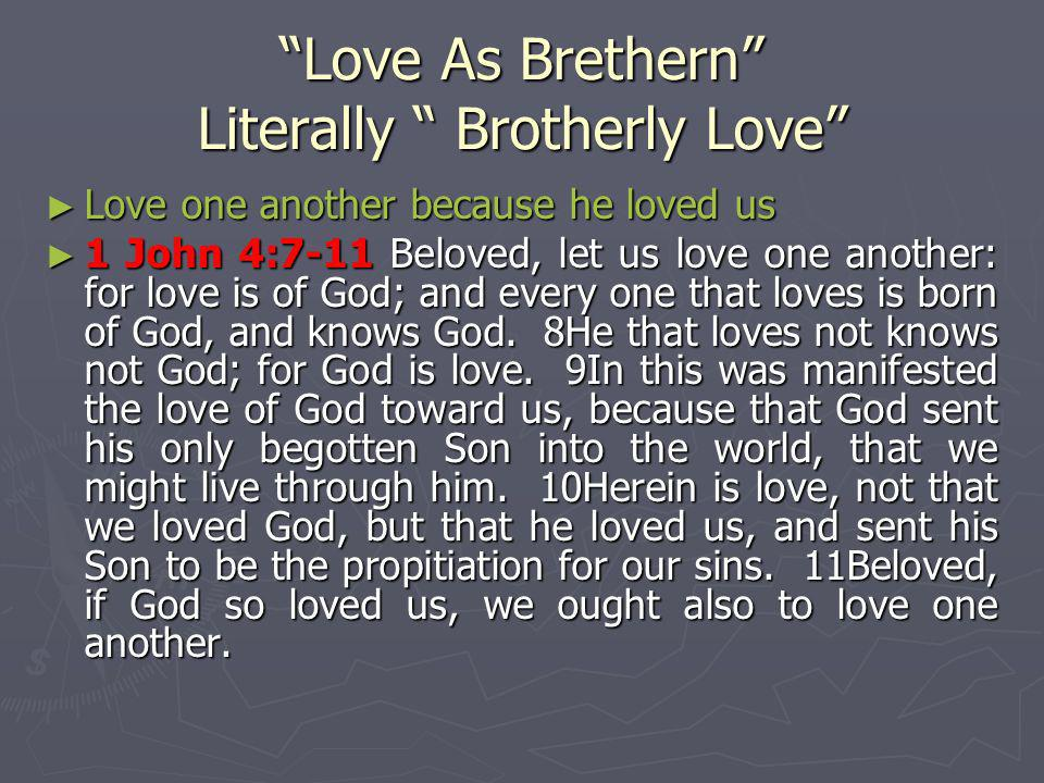 Love As Brethern Literally Brotherly Love