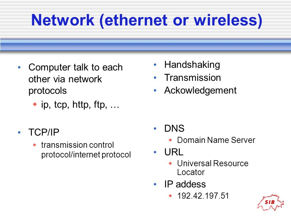 Network (ethernet or wireless)