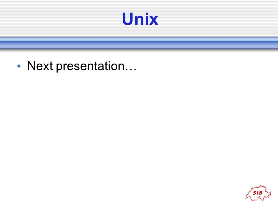 Unix Next presentation… Vassilios alias UnixMan!!!