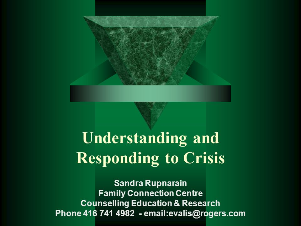Understanding and Responding to Crisis