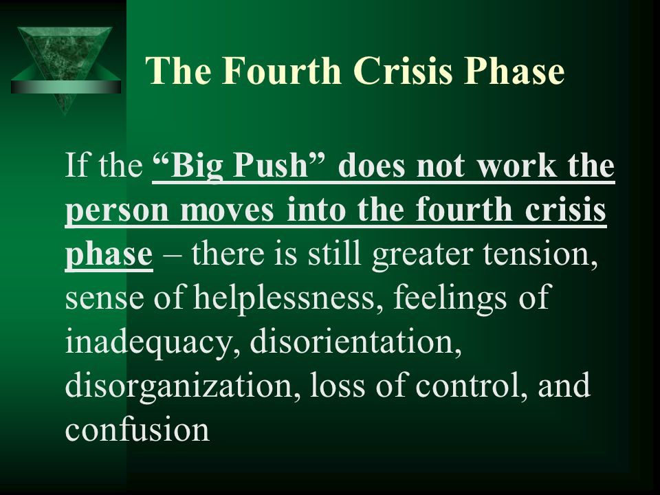 The Fourth Crisis Phase