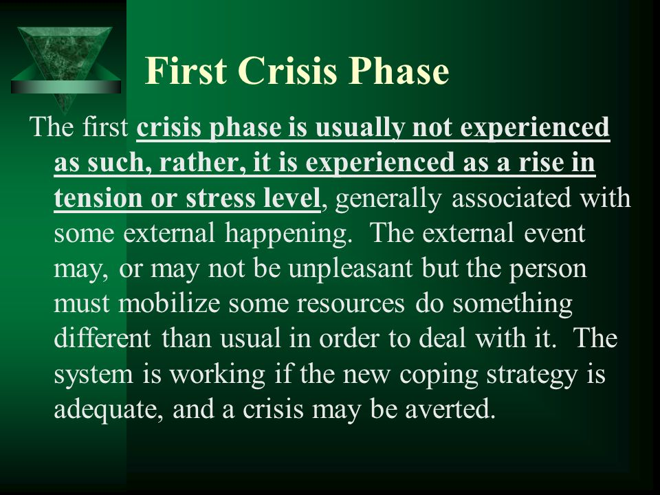 First Crisis Phase