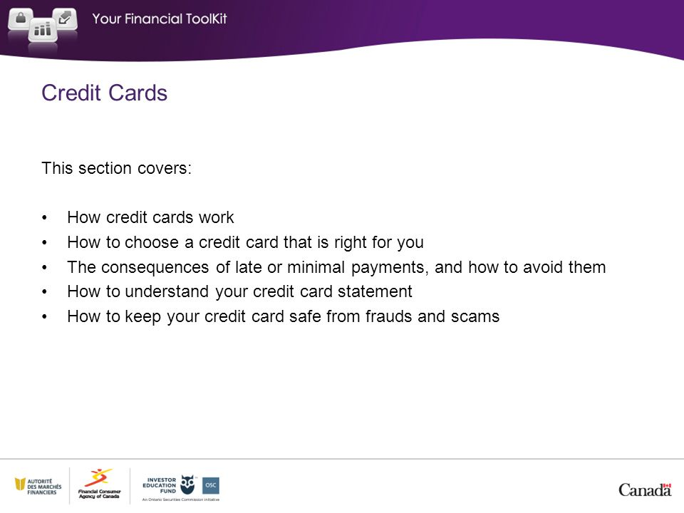 Credit Cards This section covers: How credit cards work