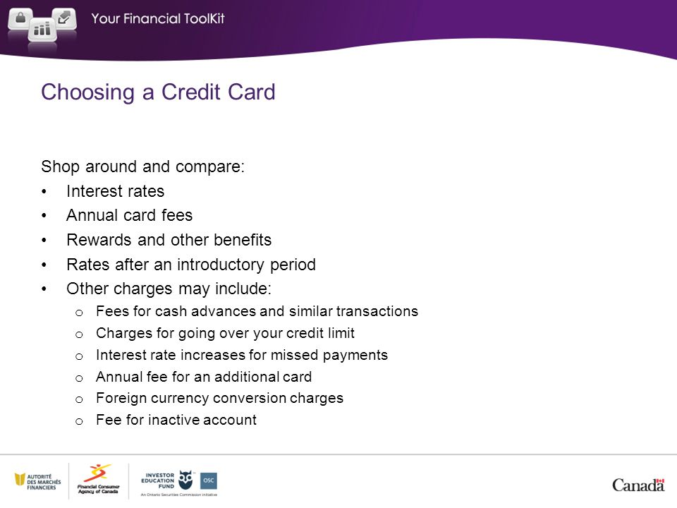 Choosing a Credit Card Shop around and compare: Interest rates