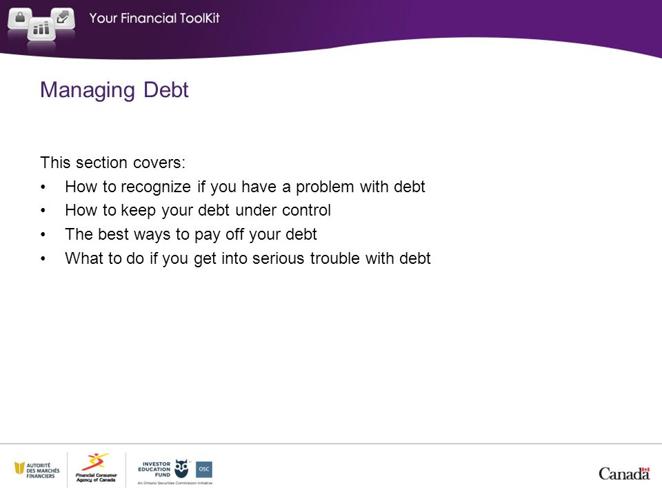 Managing Debt This section covers: