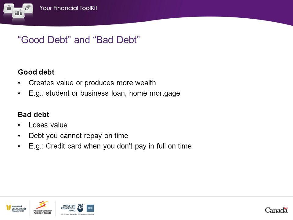 Good Debt and Bad Debt