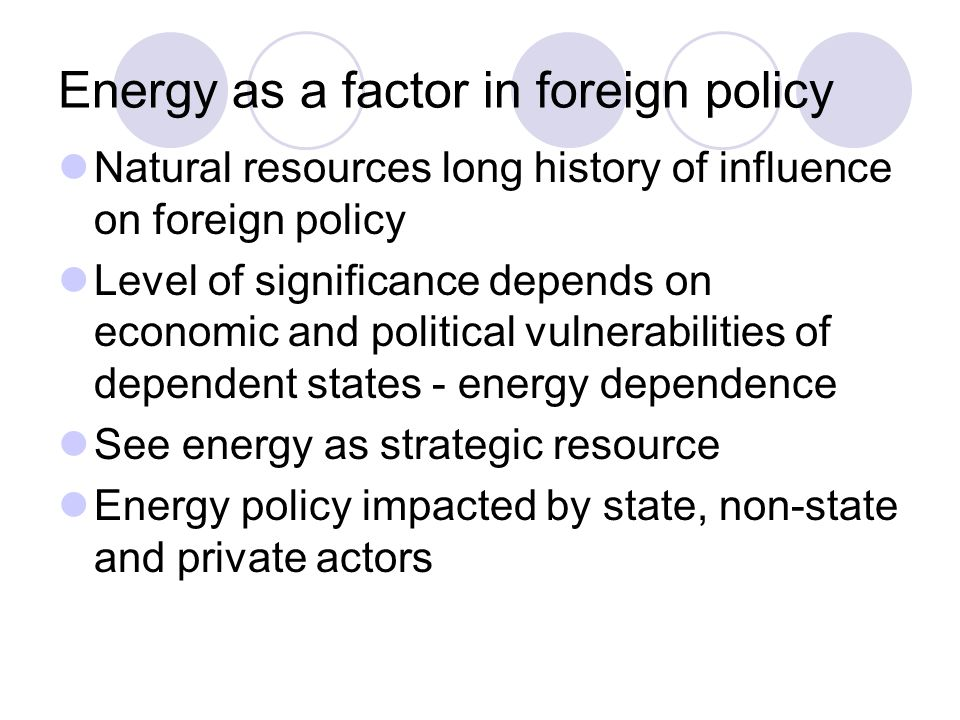 Energy as a factor in foreign policy