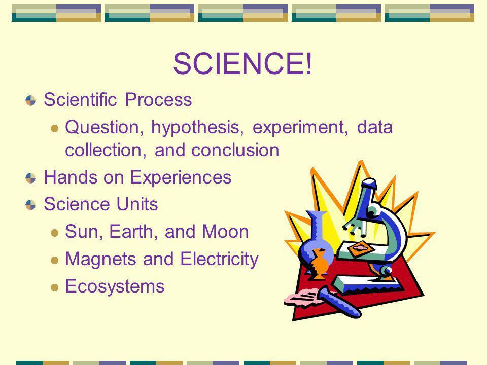 SCIENCE! Scientific Process