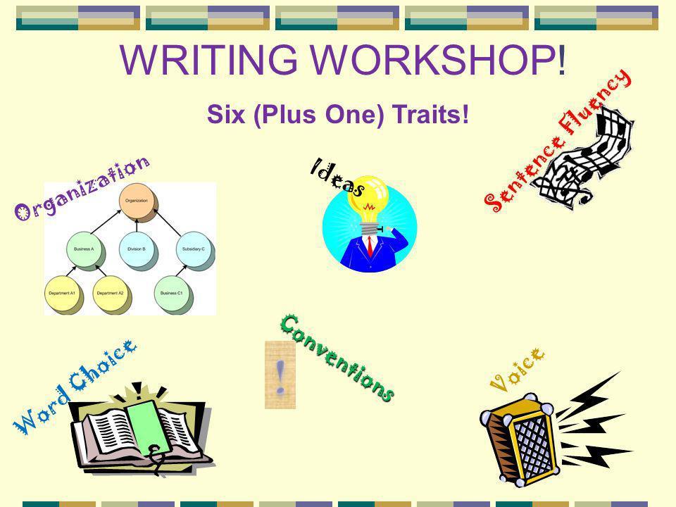 ! WRITING WORKSHOP! Six (Plus One) Traits! Sentence Fluency Ideas