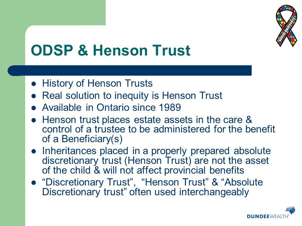 ODSP & Henson Trust History of Henson Trusts