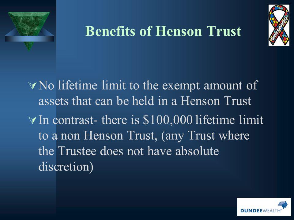 Benefits of Henson Trust