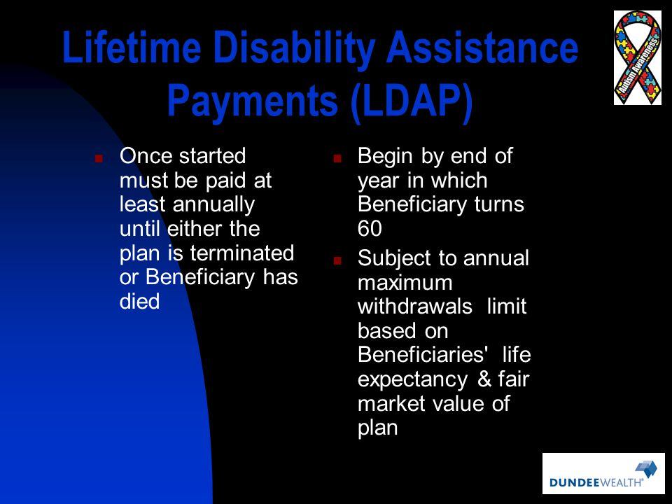 Lifetime Disability Assistance Payments (LDAP)
