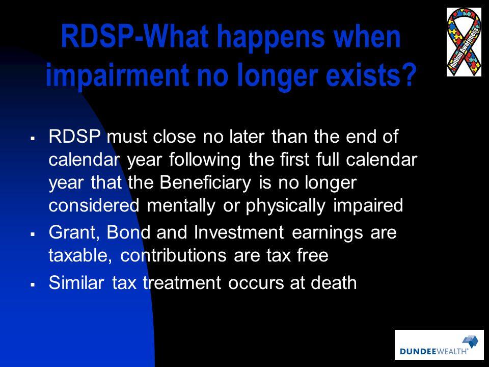 RDSP-What happens when impairment no longer exists