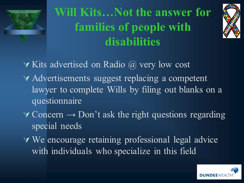 Will Kits…Not the answer for families of people with disabilities