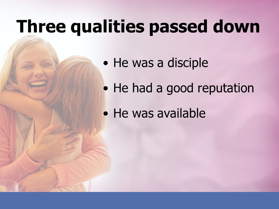 Three qualities passed down